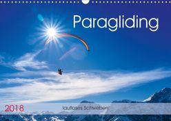 Paragliding – lautloses Schweben (Wandkalender 2018 DIN A3 quer) von Frötscher,  Andy