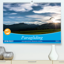 Paragliding – unvergessliche Momente erleben (Premium, hochwertiger DIN A2 Wandkalender 2021, Kunstdruck in Hochglanz) von Frötscher - moments in air,  Andy