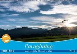 Paragliding – unvergessliche Momente erleben (Wandkalender 2019 DIN A2 quer) von Frötscher - moments in air,  Andy