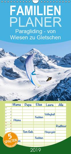 Paragliding – von grünen Wiesen zu schroffen Gletschen – Familienplaner hoch (Wandkalender 2019 , 21 cm x 45 cm, hoch) von Frötscher,  Andy
