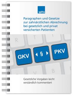 Paragraphen und Gesetze zur zahnärztlichen Abrechnung bei gesetzlich und privat versicherten Patienten von Kirch,  Beate