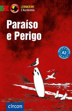Paraíso e Perigo von Frank,  Glória Soares de Oliveira