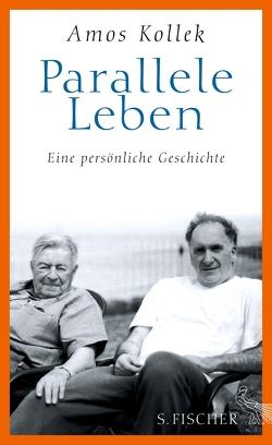 Parallele Leben von Kollek,  Amos, Prummer-Lehmair,  Christa, Seuß,  Rita