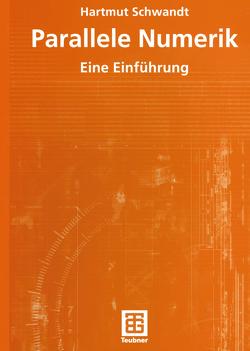 Parallele Numerik von Schwandt,  Hartmut