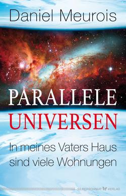 Parallele Universen von Meurois,  Daniel