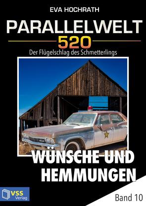 Parallelwelt 520 – Band 10 – Wünsche und Hemmungen von Hochrath,  Eva