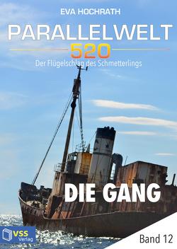 Parallelwelt 520 – Band 12 – Die Gang von Hochrath,  Eva