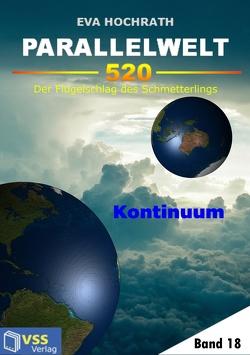 Parallelwelt 520 – Band 18 – Kontinuum von Hochrath,  Eva