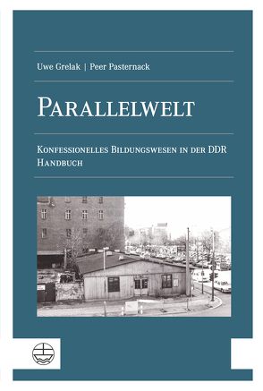 Parallelwelt von Grelak,  Uwe, Pasternack,  Peer