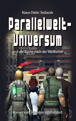 Parallelwelt-Universum von Sedlacek,  Klaus-Dieter
