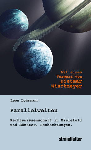 Parallelwelten von Lange,  Wolfgang, Lohrmann,  Leon, Wischmeyer,  Dietmar