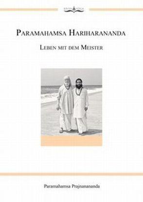 Paramahamsa Hariharananda Leben mit dem Meister von Prajnanananda,  Paramahamsa