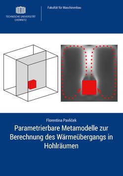 Parametrierbare Metamodelle zur Berechnung des Wärmeübergangs in Hohlräumen von Pavliček,  Florentina