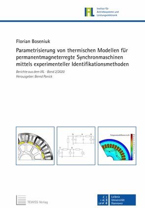Parametrisierung von thermischen Modellen für permanentmagneterregte Synchronmaschinen mittels experimenteller Identifikationsmethoden von Boseniuk,  Florian, Mertens,  Axel, Ponick,  Bernd