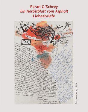 Paran G'Schrey – Ein Herbstblatt vom Asphalt von Ehrlicher,  Katharina