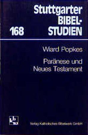 Paränese und Neues Testament von Popkes,  Wiard