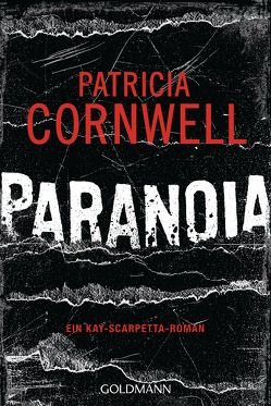 Paranoia von Cornwell,  Patricia, Dufner,  Karin