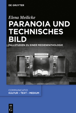 Paranoia und technisches Bild von Meilicke,  Elena
