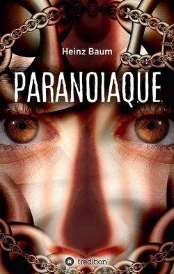Paranoiaque von Baum,  Heinz