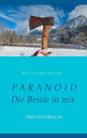 Paranoid von Hiller,  Wolfgang