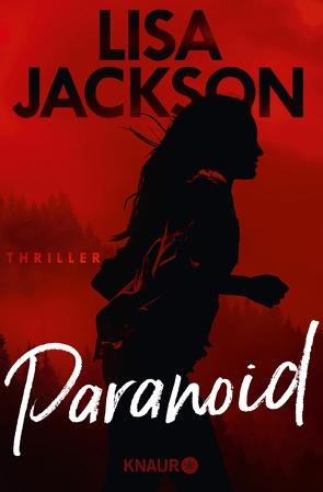 Paranoid von Jackson,  Lisa, Lake-Zapp,  Kristina