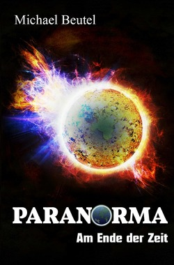 Paranorma / Paranorma – Am Ende der Zeit von Beutel,  Michael