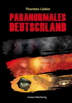 Paranormales Deutschland von Läsker,  Thorsten