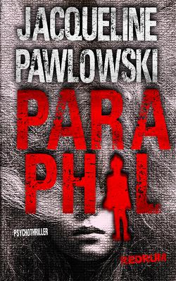 Paraphil von Pawlowski,  Jacqueline