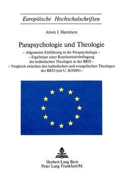 Parapsychologie und Theologie von Hammers,  Alwin J.
