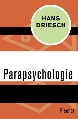 Parapsychologie von Bender,  Hans, Driesch,  Hans