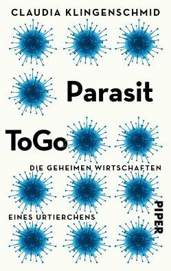 Parasit ToGo von Klingenschmid,  Claudia