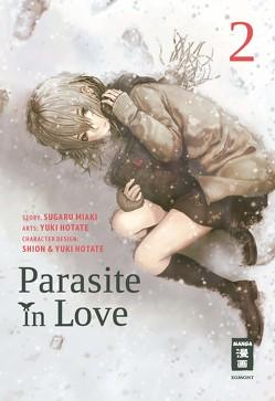 Parasite in Love 02 von Hotate,  Yuuki, Sugaru,  Miaki, Truong,  Anja