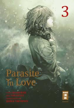 Parasite in Love 03 von Hotate,  Yuuki, Sugaru,  Miaki, Truong,  Anja