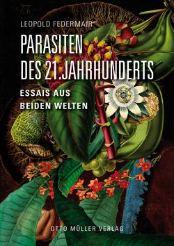Parasiten des 21. Jahrhunderts von Federmair,  Leopold
