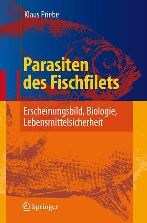 Parasiten des Fischfilets von Priebe,  Klaus