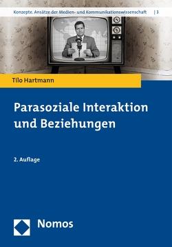 Parasoziale Interaktion und Beziehungen von Hartmann,  Tilo