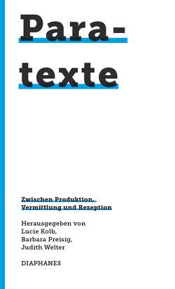 Paratexte von Kolb,  Lucie, Preisig,  Barbara, Welter,  Judith