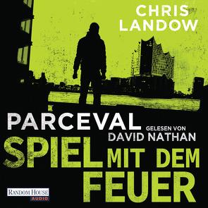Parceval – Spiel mit dem Feuer von Landow,  Chris, Nathan,  David