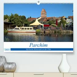 Parchim – Idyllische Kleinstadt an der Elde (Premium, hochwertiger DIN A2 Wandkalender 2021, Kunstdruck in Hochglanz) von Rein,  Markus
