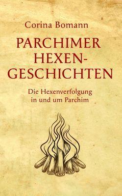 Parchimer Hexengeschichten von Bomann,  Corina