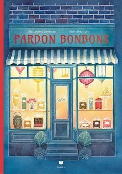 Pardon Bonbons von Lembcke,  Marjaleena, Neumann,  Malin