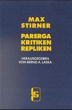 Parerga, Kritiken, Repliken von Stirner,  Max