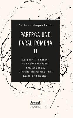 Parerga und Paralipomena II von Schopenhauer,  Arthur