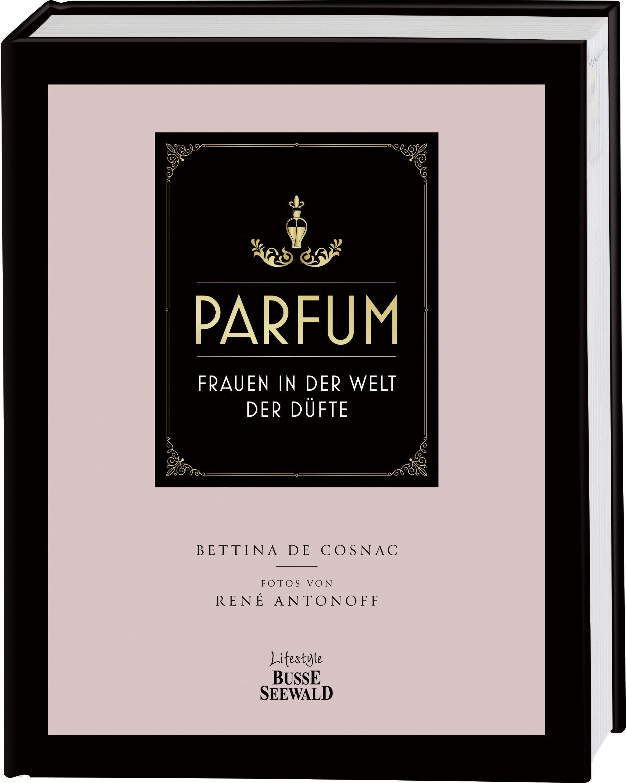 parfum von antonoff ren de cosnac bettina frauen in der welt der. Black Bedroom Furniture Sets. Home Design Ideas