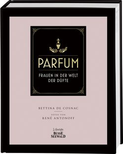 Parfum von Antonoff,  René, De Cosnac,  Bettina