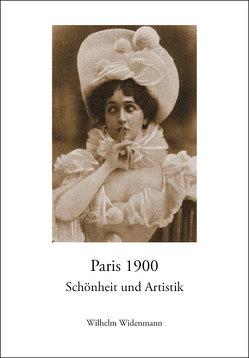 Paris 1900 von Wilhelm,  Widenmann