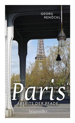 Paris abseits der Pfade (Bd. II) von Renöckl,  Georg
