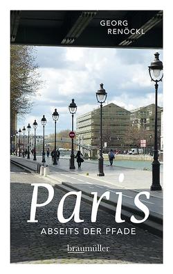 Paris abseits der Pfade Jumboband von Renöckl,  Georg