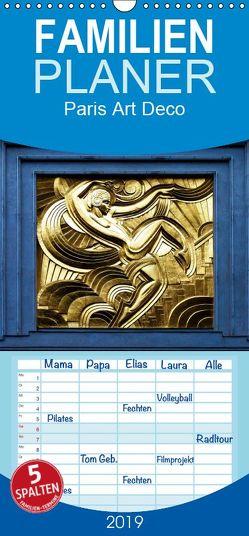 Paris Art Deco – Familienplaner hoch (Wandkalender 2019 , 21 cm x 45 cm, hoch) von Robert,  Boris