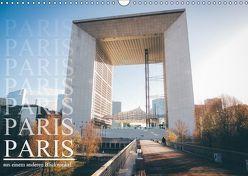 Paris – aus einem anderen Blickwinkel (Wandkalender 2019 DIN A3 quer) von Lindau,  Christian